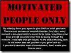 Day78_MotivatedPeopleOnly